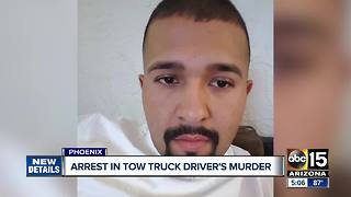 Arrest made in Valley tow truck driver's murder - Video