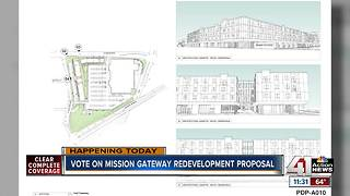Vote on Mission Gateway redevelopment proposal - Video