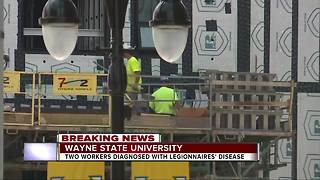 Contractors at Wayne State University diagnosed with Legionnaires' disease - Video