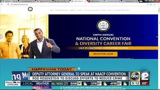 Deputy AG Rosenstein to address NAACP convention