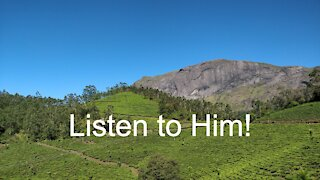 Listen to Him - message for Sunday of the Transfiguration, February 14, 2021