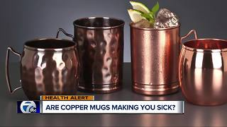 Are copper mugs making you sick?