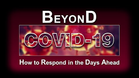 Beyond Covid-19 - How to Respond in the Days Ahead - Eric Barger