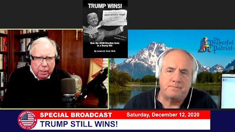 Dr Corsi SPECIAL BROADCAST 12-12-20: TRUMP STILL WINS!