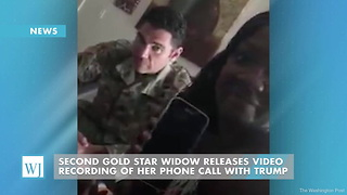 Second Gold Star Widow Releases Video Recording of Her Phone Call With Trump - Video