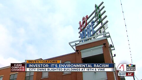 'Environmental racism': Property owner says city should fix 18th & Vine buildings