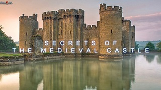 Secrets of the Medieval Castle - Video
