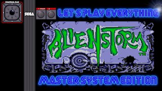 Let's Play Everything: Alien Storm
