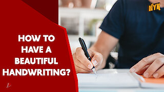 Top 4 Ways To Improve Your Handwriting *