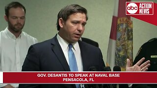 Gov. DeSantis speaks on Pensacola NAS shooting
