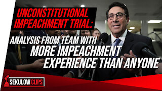 Unconstitutional Impeachment Trial: Analysis From Team with More Impeachment Experience Than Anyone