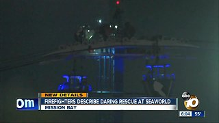 San Diego Firefighters Describe Daring SeaWorld Rescue