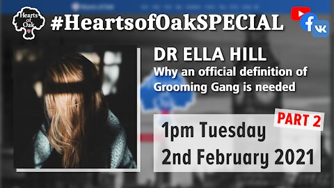 Dr Ella Hill (Grooming Gang survivor) Why a definition of Grooming Gang is needed