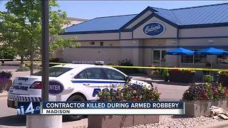 Contractor died during armed robbery at Madison Culver's - Video