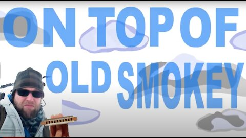 How to Play On Top of Old Smokey on the Harmonica