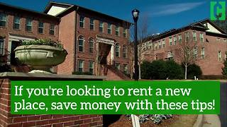 If you're looking to rent a new place, save money with these tips - Video