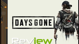 Days Gone Review | Wasted Days