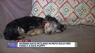 Woman says Petland in Novi sold her family a sick puppy - Video