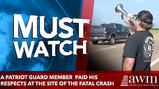 A Patriot Guard member  paid his respects at the site of the fatal crash - Video