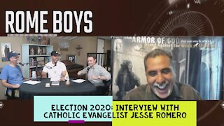 Election 2020: Interview with Catholic Evangelist Jesse Romero!