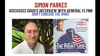 Simon Parkes discusses Doug's interview with General Flynn
