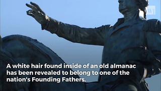 College Discovers Strands of George Washington's Hair in 1793 Almanac - Video