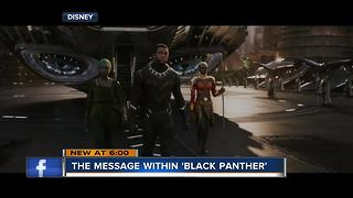 Message in 'Black Panther' deeper than just a movie - Video