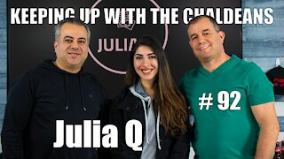 Keeping Up With the Chaldeans: With Julia Q