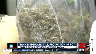 Board of Supervisors to decide whether to ban or to regulate marijuana in Kern County today - Video