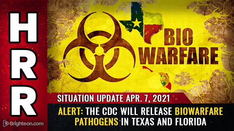ALERT: The CDC will release biowarfare PATHOGENS in Texas and Florida