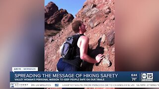 Valley woman's personal mission to keep people safe on hiking trails