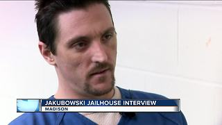 Jakubowski gives jailhouse interview - Video