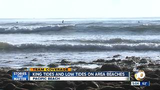 King tides, low tides hit San Diego-area beaches - Video