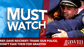 Rep. Dave Reichert: Thank our police, don't take them for granted - Video
