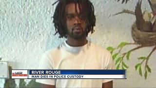 MSP investigate sudden death of father in River Rouge Police custody - Video