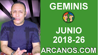 HOROSCOPO GEMINIS-Semana 2018-26-Del 24 al 30 de junio de 2018-ARCANOS.COM - Video