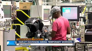 Harley-Davidson is looking to hire temporary positions - Video