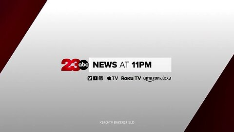 23ABC News at 11 p.m. Top Stories for February 26, 2020