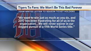 Tigers to ticket holders: We won't be this bad forever - Video