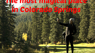 The most magical place in Colorado Springs - Video