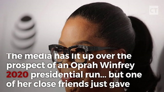 "Oprah's ""Best Friend"" Comes Forward With Election Reality - Video"