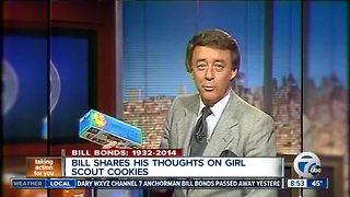 Bill Bonds shares his thoughts on Girl Scout Cookies