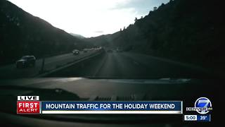 Mountain traffic for the holiday weekend