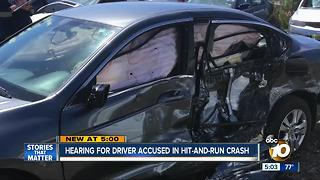 Hearing for driver accused in hit-and-run crash - Video
