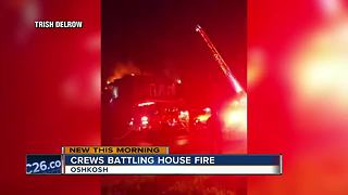 Crews battle fire in Oshkosh - Video