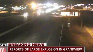 Explosion reported in Grandview - Video