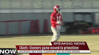 Chiefs game against Steelers moved to primetime
