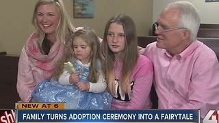 Family turns adoption ceremony into fairytale - Video