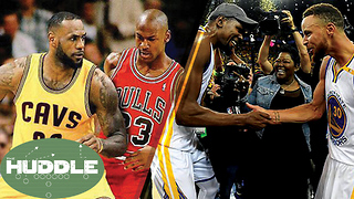 Is the LeBron James vs Michael Jordan Debate OVER? Did the Warriors NEED Kevin Durant? -The Huddle - Video