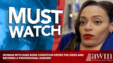 Woman With Rare Bone Condition Defies The Odds And Becomes A Professional Dancer!